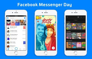 Facebook Messenger Day.